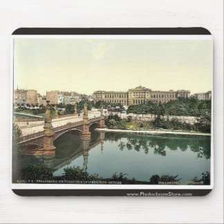 The University and bridge, Strassburg, Alsace Lorr Mouse Pad