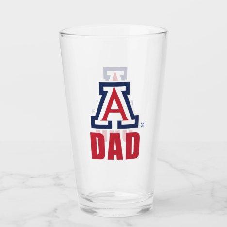 The University of Arizona   Dad 2 Glass