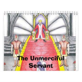 The Unmerciful Servant Calendar