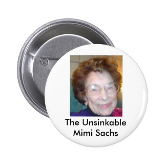 The Unsinkable Mimi Sachs Pinback Buttons