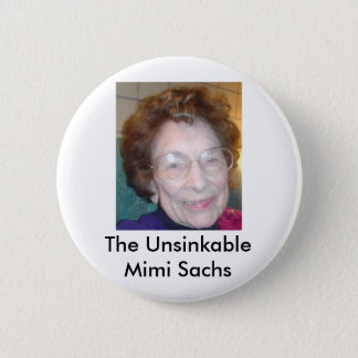 The Unsinkable Mimi Sachs Pinback Button