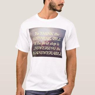 The Unthinkable T-Shirt