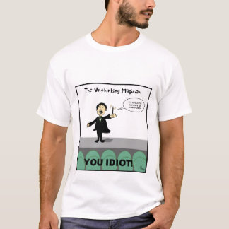 The Unthinking Magician T-Shirt