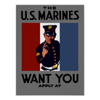 The US Marines Want You -- WWI Poster