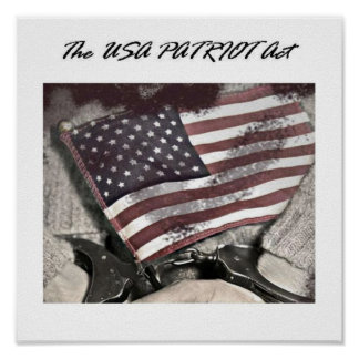 The USA Patriot Act Posters