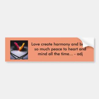 The value of love bumper sticker