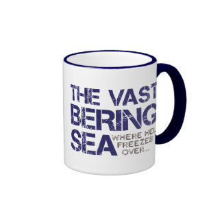 THE VAST BERING SEA... RINGER COFFEE MUG