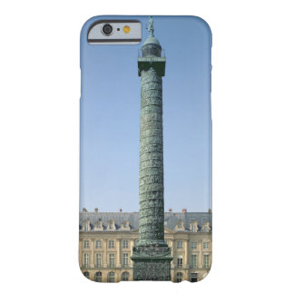 The Vendome Column, with bas-reliefs recording Nap Barely There iPhone 6 Case