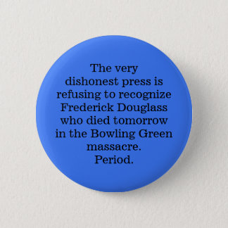 The very dishonest press button