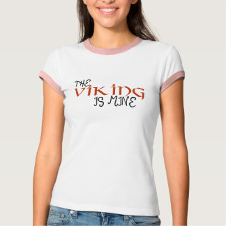 the viking is mine - light T-Shirt