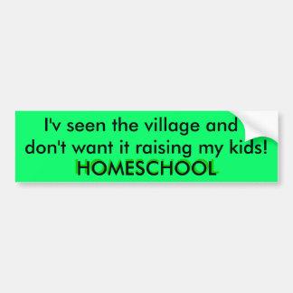 The Village - Homeschool Bumper Sticker