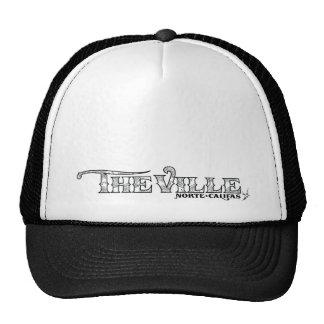 The Ville Trucker Trucker Hat