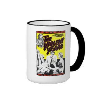 """The Violent Years"" Mug"