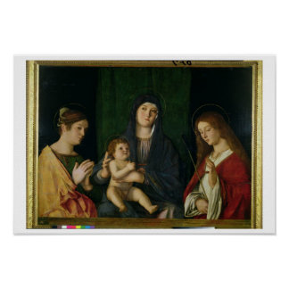 The Virgin and Child with St. Catherine and St. Ur Poster