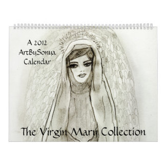 The Virgin Mary Collection 2012 Calendars