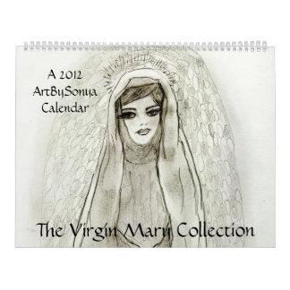 The Virgin Mary Collection 2012 Calendar