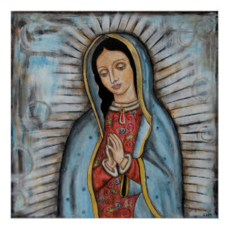 The Virgin of Guadalupe - Poster