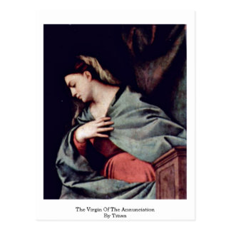 The Virgin Of The Annunciation By Titian Post Card