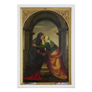 The Visitation of St. Elizabeth to the Virgin Mary Poster