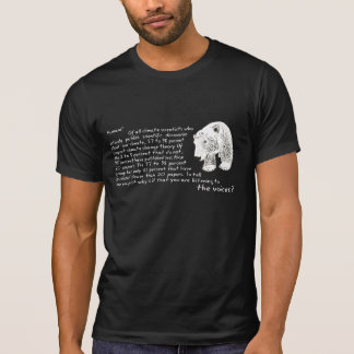 The voices are confused T-Shirt