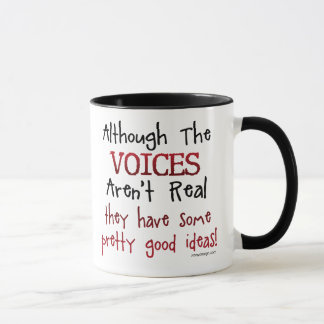 The Voices Aren't Real Funny Saying Mug