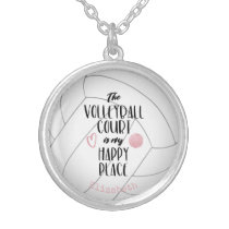 """The volleyball court is my happy place"" girly Silver Plated Necklace"