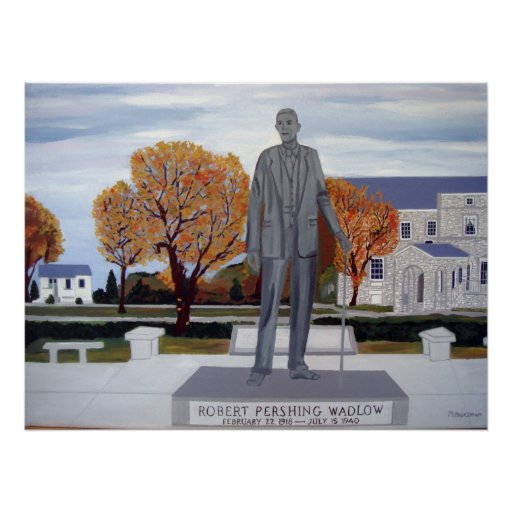 The Wadlow Statue Poster