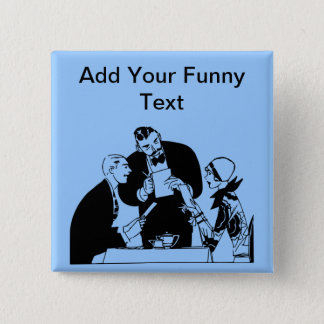 The Waiter - Restaurant Humor Button