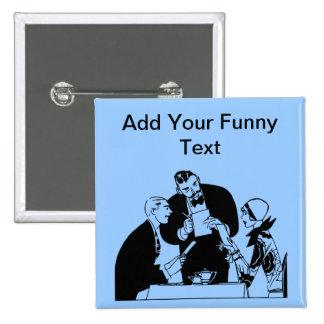 The Waiter - Restaurant Humor Button