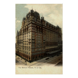The Waldorf Astoria, New York City 1908 Vintage Poster