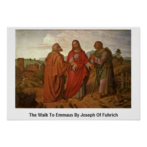 The Walk To Emmaus By Joseph Of Fuhrich Poster