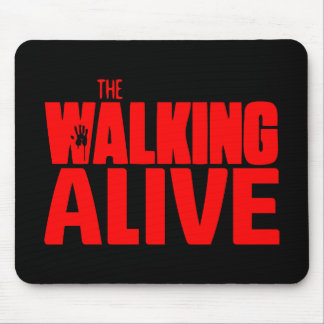 The Walking Alive Mouse Pad