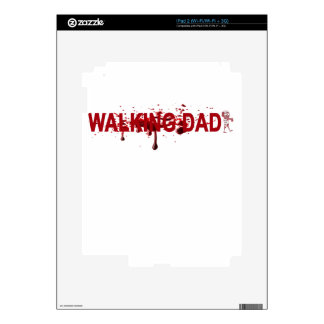 The WALKING DAD (on dark) Father's Day Zombie T-sh Skins For iPad 2