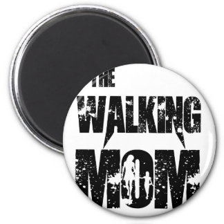 The Walking Mom Magnet