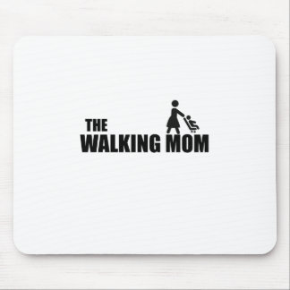 The Walking Mom Mouse Pad