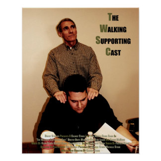 """""""The Walking Supporting Cast"""" - Official Poster"""
