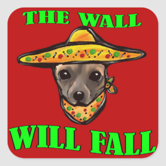 THE WALL WILL FALL SQUARE STICKER