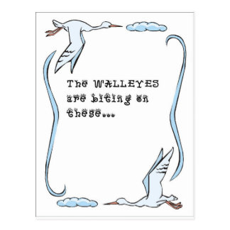 The walleyes are biting postcard