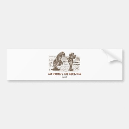 The Walrus And The Carpenter (Looking Glass) Car Bumper Sticker
