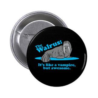 The Walrus Vampire 2 Inch Round Button