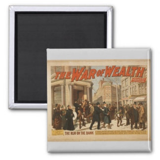 The War of Wealth, 'The run on the Bank' Vintage T 2 Inch Square Magnet