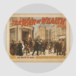 The War of Wealth, 'The run on the Bank' Vintage T Classic Round Sticker