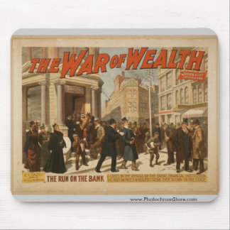 The War of Wealth, 'The run on the Bank' Vintage T Mouse Pad