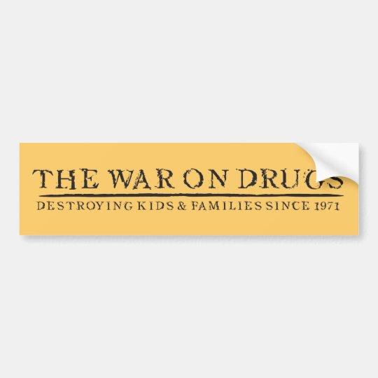 the war on drugs destroying kids families bumper sticker zazzle. Black Bedroom Furniture Sets. Home Design Ideas