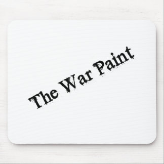 """The War Paint"" Black text logo Mouse Pad"