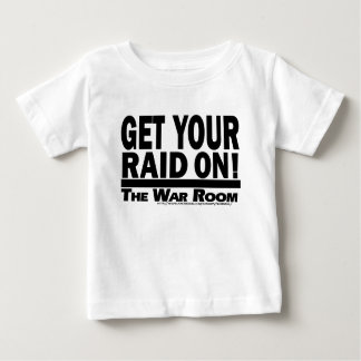 The War Room: Get Your Raid On! Baby T-Shirt