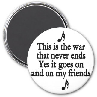 The war that never ends 2 magnet