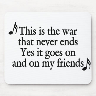The war that never ends black text mousepad