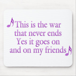The war that never ends mouse pad