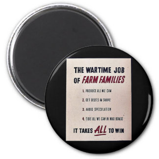 The War Time Job Of Farm Families Refrigerator Magnets